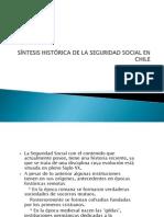 SÍNTESIS HISTÓRICA DE LA SEGURIDAD SOCIAL EN CHILE (1)