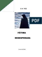 FATIMA DESESPERADA ( 2a edicao )