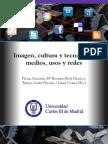 Pilar Amador, Rosario Ruiz, Teresa López Pellisa y Jaime Cubas (ed.) (2012) Medios, usos y Redes, Universidad Carlos III de Madrid