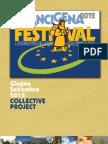 Festival Vie Francigene Collective Project 2012