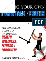 Finding Your Own Fountain of Youth - Andrew Siegel