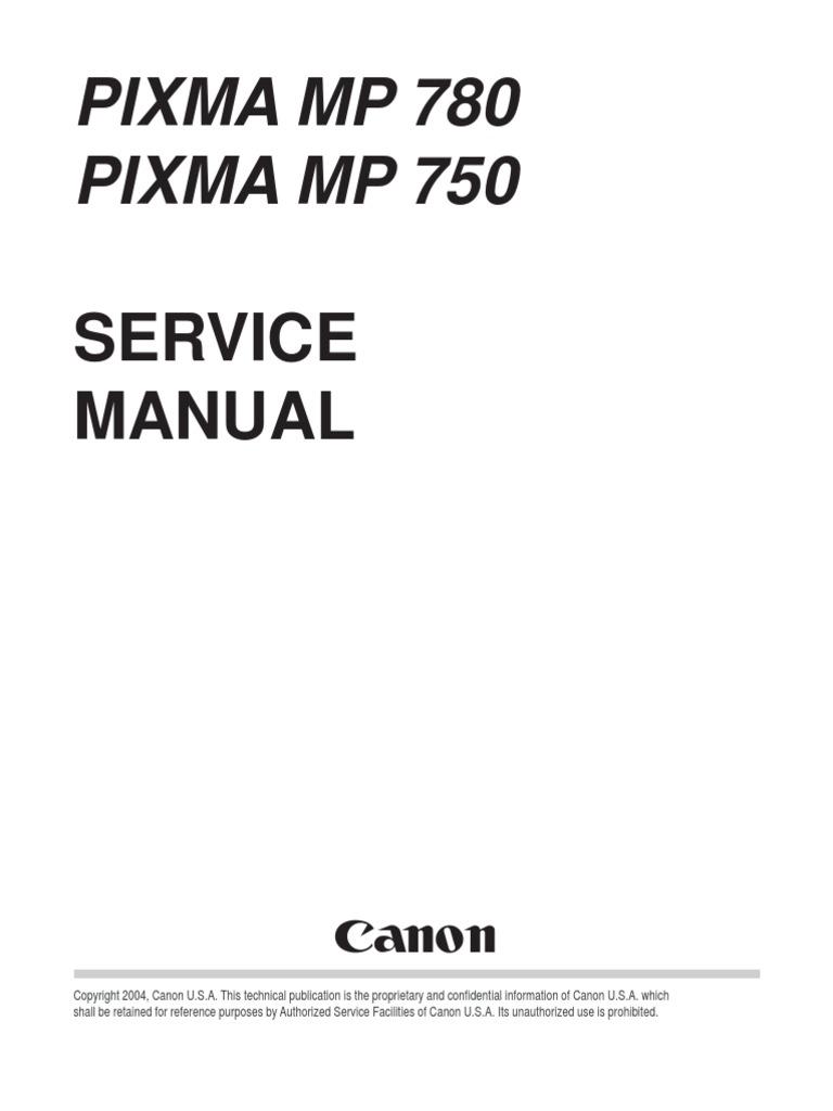 Canon pixma mp780 mp750 service manual.