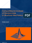 Computational Analysis of Randomness in Structural Mechanics Christian Bucher
