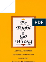 Richard W. Wetherill - Be Right or Go Wrong