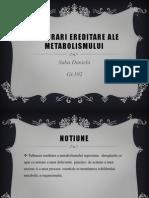 Tulburari Ereditare a Metabolismului