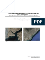 PUBLIC SPACE USAGE DIVERSITY; RELATED WITH THE PHYSICAL AND SOCIAL ENVIRONMENT. Comparative Study Analysis in the Selected Public Spaces of Istanbul and Barcelona