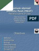 Meconium-Stained Amniotic Fluid MSAF