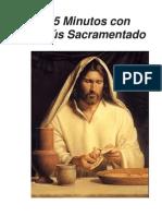 15 Minutos con Jesús Sacramentado