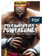 Pile Drivers & Power Bombs - PDG - Chokeslam of Darkness Edition