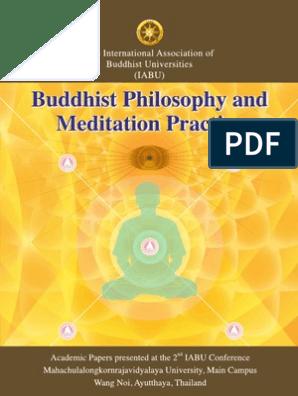 Iabu 2012 Buddhist Philosophy And Meditation Practice Vipassana Buddhist Meditation