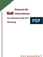 Pinterest für Unternehmen – der ultimative Guide für's Marketing