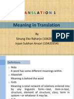 Translation 1 (Meaning in Translation) Sinung E. R. & Irpan S. a.