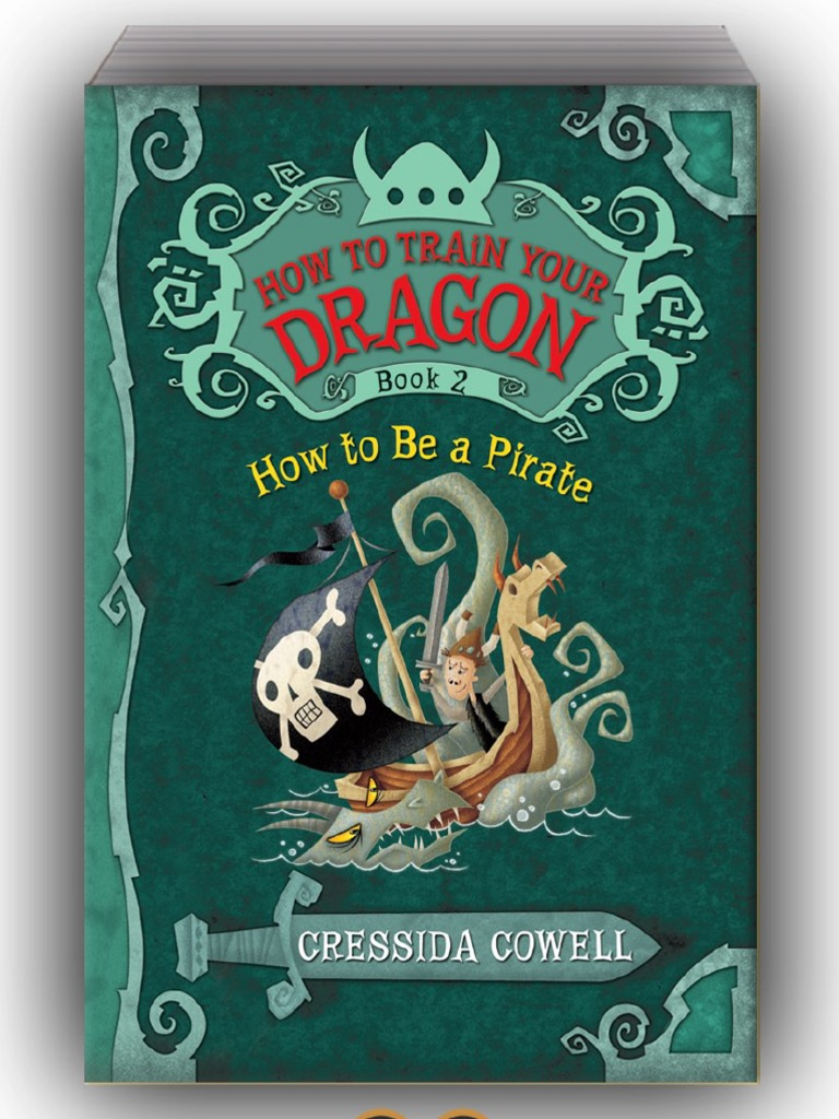 How to train your dragon book 2 how to be a pirate by cressida how to train your dragon book 2 how to be a pirate by cressida cowell books ccuart Image collections