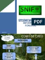 Sistema Nacional de ion Forestal Snif