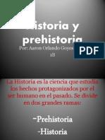 Historia y prehistoria