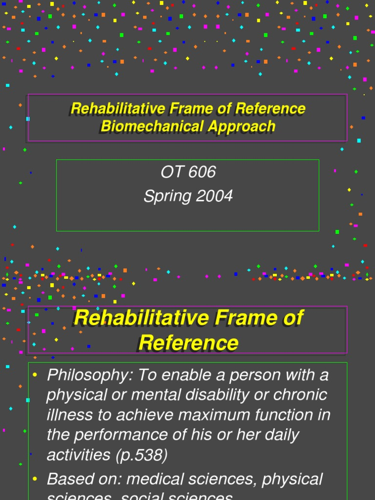 Rehabilitative Frame of Reference-1 | Physical Therapy | Self ...