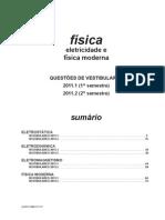 Física - eletricidade e fís. moderna questões de vestibular 2011