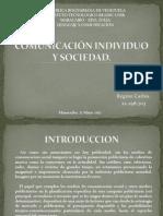 COMUNICACIÓN INDIVIDUO Y SOCIEDAD