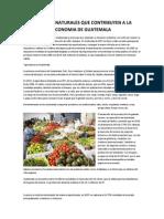 Recursos Naturales Que Contribuyen a La Economia de Guatemala
