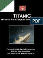 Titanic. Historia para después de un naufragio