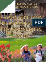 Zaman Kegelapan Islam Dan Ketibaan Era Kebangkitan Islam