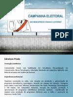 Campanha Eleitoral Rádio e Internet
