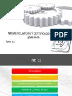 Nomenclatura y Certificacion Iso 9001 - Copia