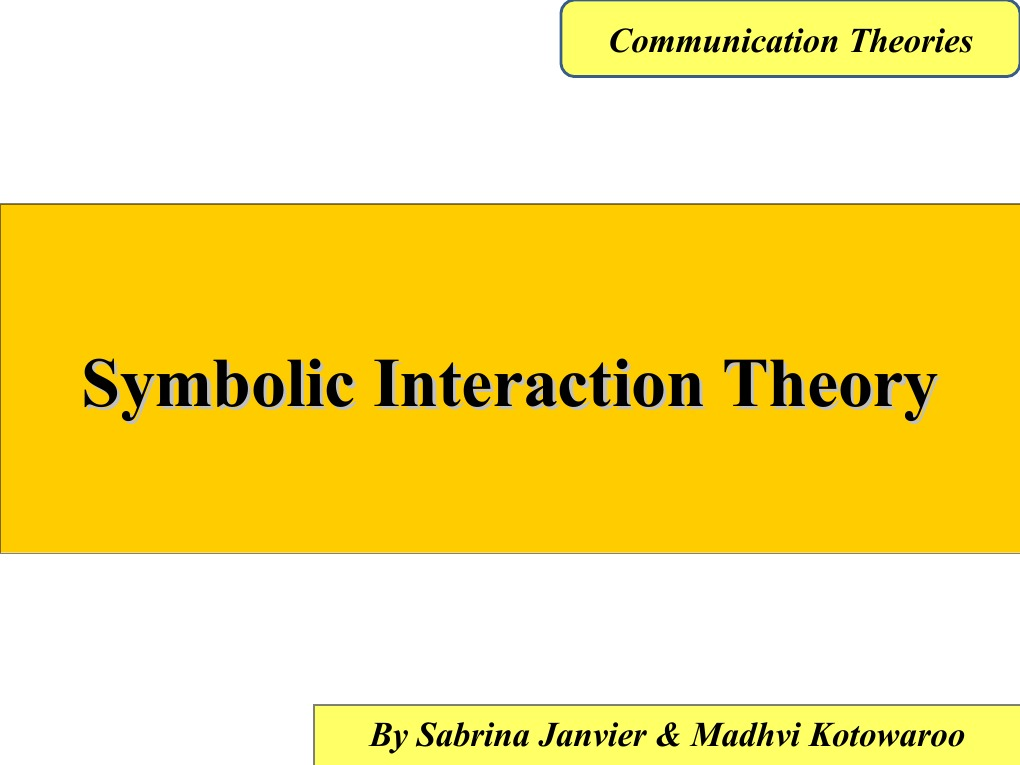 Symbolic Interaction Theory Self Concept