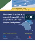 Planul Comun de Actiune in Vederea Dezvoltarii Capacitatii Societatii Civile Din Arealul Transfrontalier Dorohoi - Edinet - Briceni