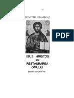 (Dumitru Staniloae) Iisus Hristos Sau Restaurarea Omului