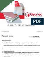 Placas de Gesso Laminado Gyptec