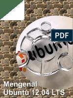 Mengenal Ubuntu 12.04 LTS (Precise Pangolin)