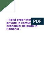 Referat Micro - Rolul Proprietatii Private in Conturarea Economiei de Piata in Romania