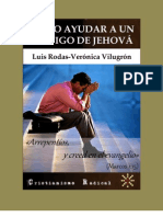 COMO AYUDAR A UN TESTIGO DE JEHOVÁ