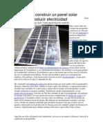 Cómo construir un panel solar producir electricidad