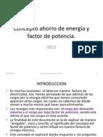 Concepto Ahorro Energia y Factor de Potencia_2012