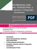 O DESCOMPASSO SUB-REGIONAL NORDESTINO
