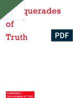 Parrhesia, Masquerades of Truth