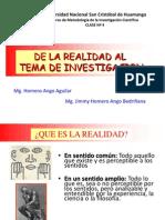 C4 DE LA REALIDAD AL TEMA DE INVESTIGACIÓN