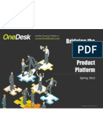 OneDesk Overview Presentation Bridging the Gaps Spring 2012