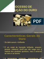 Processo de produção do ouro