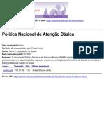 Mulheres contra as DST e Aids - Política Nacional de Atenção Básica  - 2009-07-09