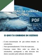 DIMINUIÇÃO DA CAMADA DE OZÔNIO- seminário