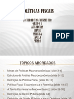 Nosso Trabalho - Politica Fiscal