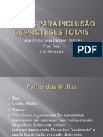 Muflas para inclusão de Próteses Totais