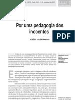 MARTINS, José de Souza - Por uma pedagogia dos inocentes