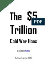 The $5 Trillion Cold War Hoax - Eustace Mullins