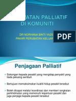 Perawatan Paliatif Di Komuniti_Dr Norhana