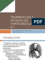 Trombofilia e Hipercoagulablidad