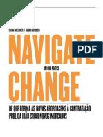Navigate Change - DE QUE FORMA AS NOVAS ABORDAGENS À CONTRATAÇÃO PÚBLICA IRÃO CRIAR NOVOS MERCADOS